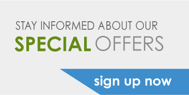 stay informed about our special offers sign up